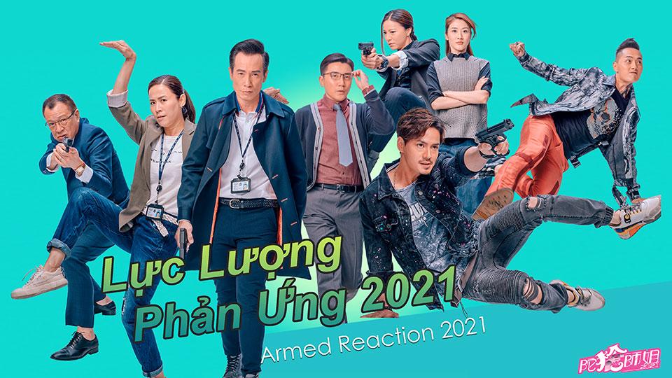 Lực Lượng Phản Ứng 2021-